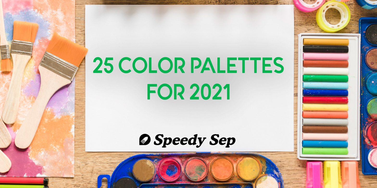 Top 25 Color Palettes for 2021